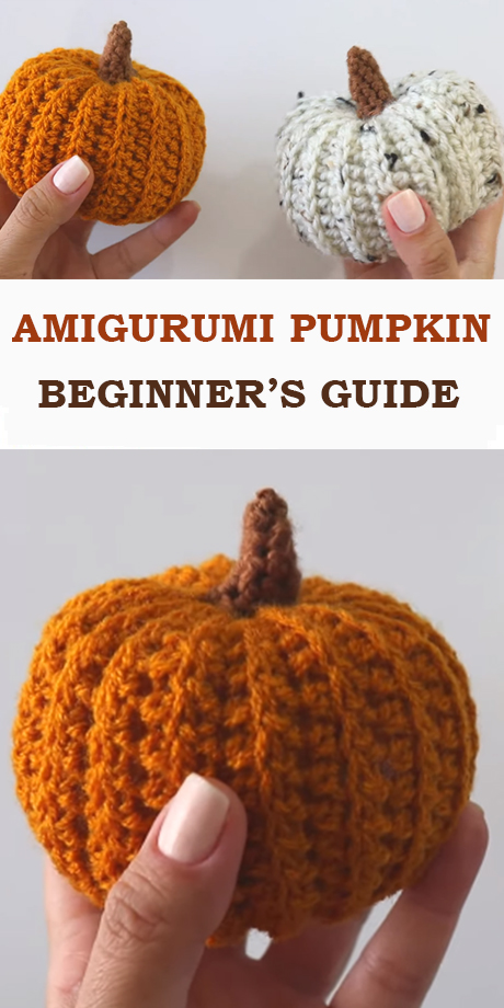 Pumpkin Amigurumi - Beginner's Guide